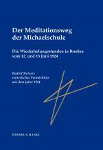 Der Meditationsweg der Michaelschule  2 – Ergänzungsband: Die zwei Wiederholungsstunden in Breslau