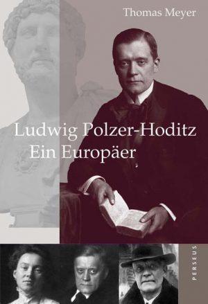 Ludwig Polzer-Hoditz – Ein Europäer