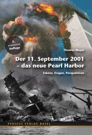Der 11. September 2001 – Das neue Pearl Harbor