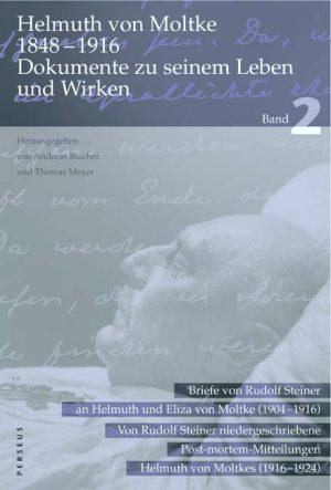 Helmuth von Moltke 1848 -1916 (Band 2)