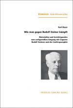 Wie man gegen Rudolf Steiner kämpft