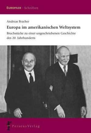 Europa im amerikanischen Weltsystem