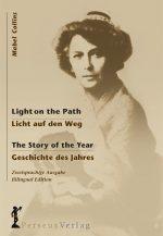 Light on the Path / Licht auf den Weg – The Story of the Year / Geschichte des Jahres