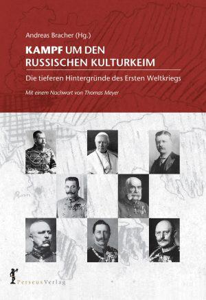 Kampf um den russischen Kulturkeim